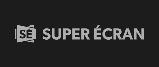 Super Écran